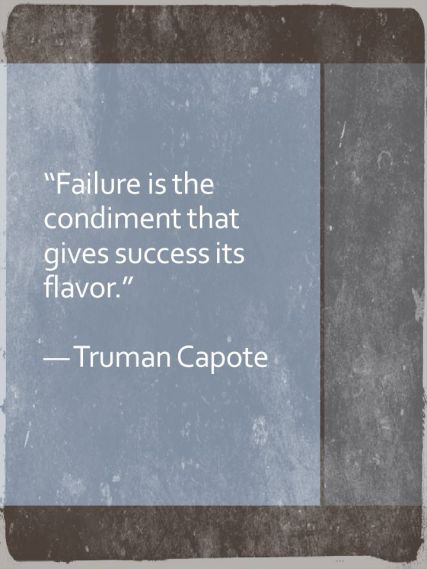 Failure is the condiment that gives success-PA-EVALDIVIA8